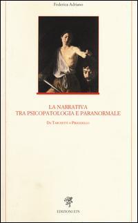 La narrativa tra psicopatologia e paranormale. Da Tarchetti a Pirandello