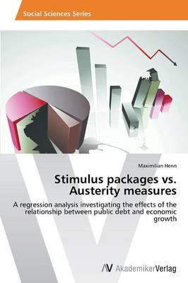 Stimulus packages vs. Austerity measures