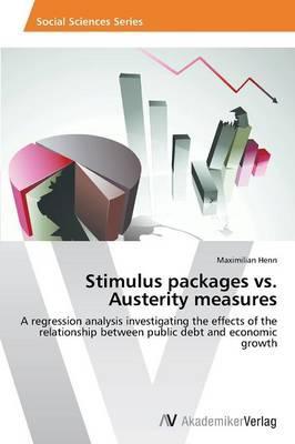 Stimulus packages vs. Austerity measures