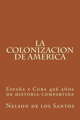 Spain and Cuba 406 years of Shared History