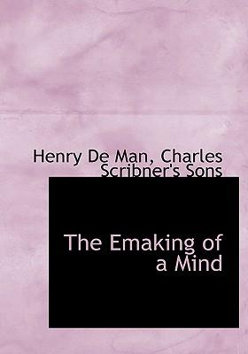 Emaking of a Mind