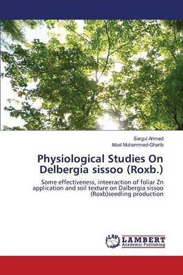 Physiological Studies On Delbergia sissoo (Roxb.)