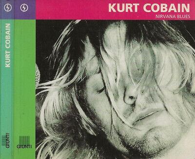 Kurt Cobain: Nirvana...