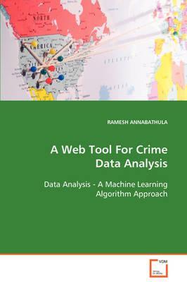 A Web Tool for Crime Data Analysis Data Analysis