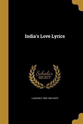INDIAS LOVE LYRICS