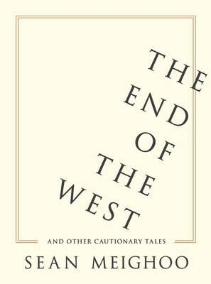 The End of the West ...