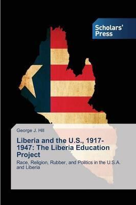 Liberia and the U.S., 1917-1947