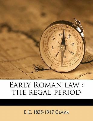 Early Roman Law