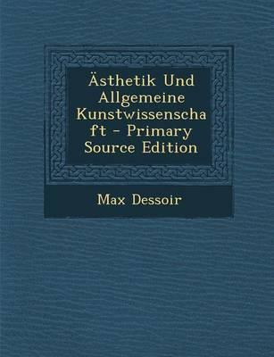 Asthetik Und Allgemeine Kunstwissenschaft