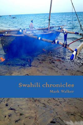 Swahili Chronicles