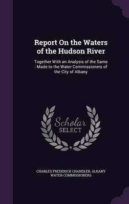 Report on the Waters of the Hudson River