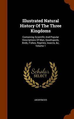 Illustrated Natural History of the Three Kingdoms