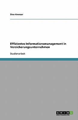 Effizientes Informationsmanagement in Versicherungsunternehmen