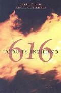 616, todo es infierno