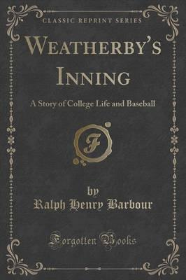 Weatherby's Inning