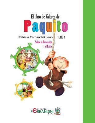 El libro de valores de Paquito/ The book value of Paquito