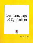 Lost Language of Sym...