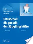 Ultraschalldiagnostik der Säuglingshüfte