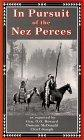 In Pursuit of the Nez Perces