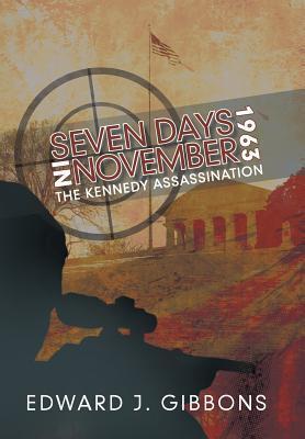 Seven Days in November 1963