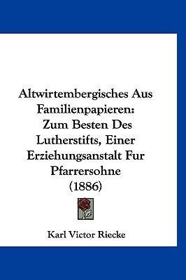 Altwirtembergisches Aus Familienpapieren