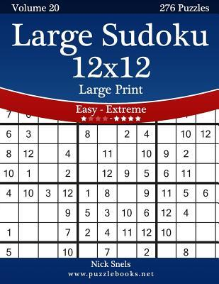 Large Sudoku 12x12 Large Print - Easy to Extreme - 276 Puzzles