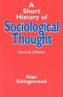 A Short History of Sociological Thought, Second Edition