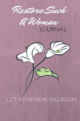 Restore Such a Woman Journal