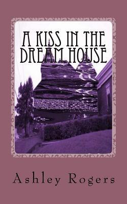 A Kiss in the Dream House