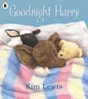 Goodnight, Harry