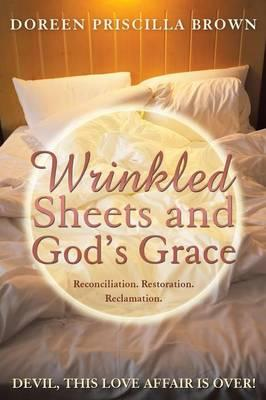 Wrinkled Sheets and God's Grace