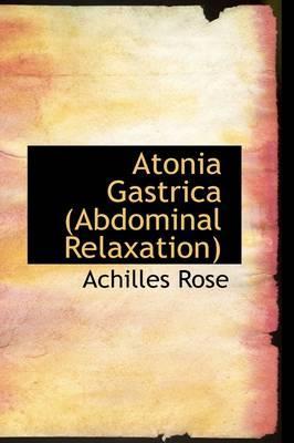 Atonia Gastrica (Abdominal Relaxation)