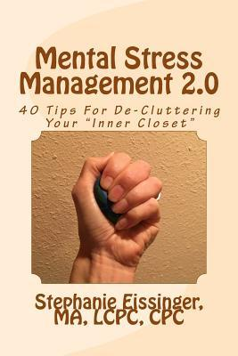 Mental Stress Management 2.0