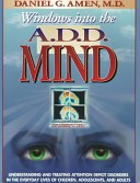 Windows into the A.D.D. Mind