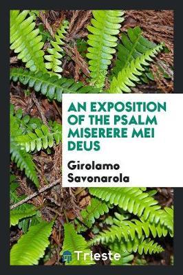 An Exposition of the Psalm Miserere Mei Deus