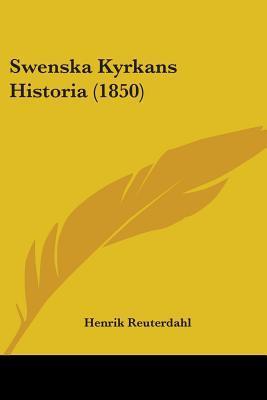 Swenska Kyrkans Historia