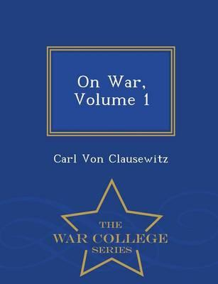 On War, Volume 1 - W...