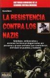 La resistencia conta los nazis