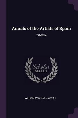 Annals of the Artists of Spain; Volume 2