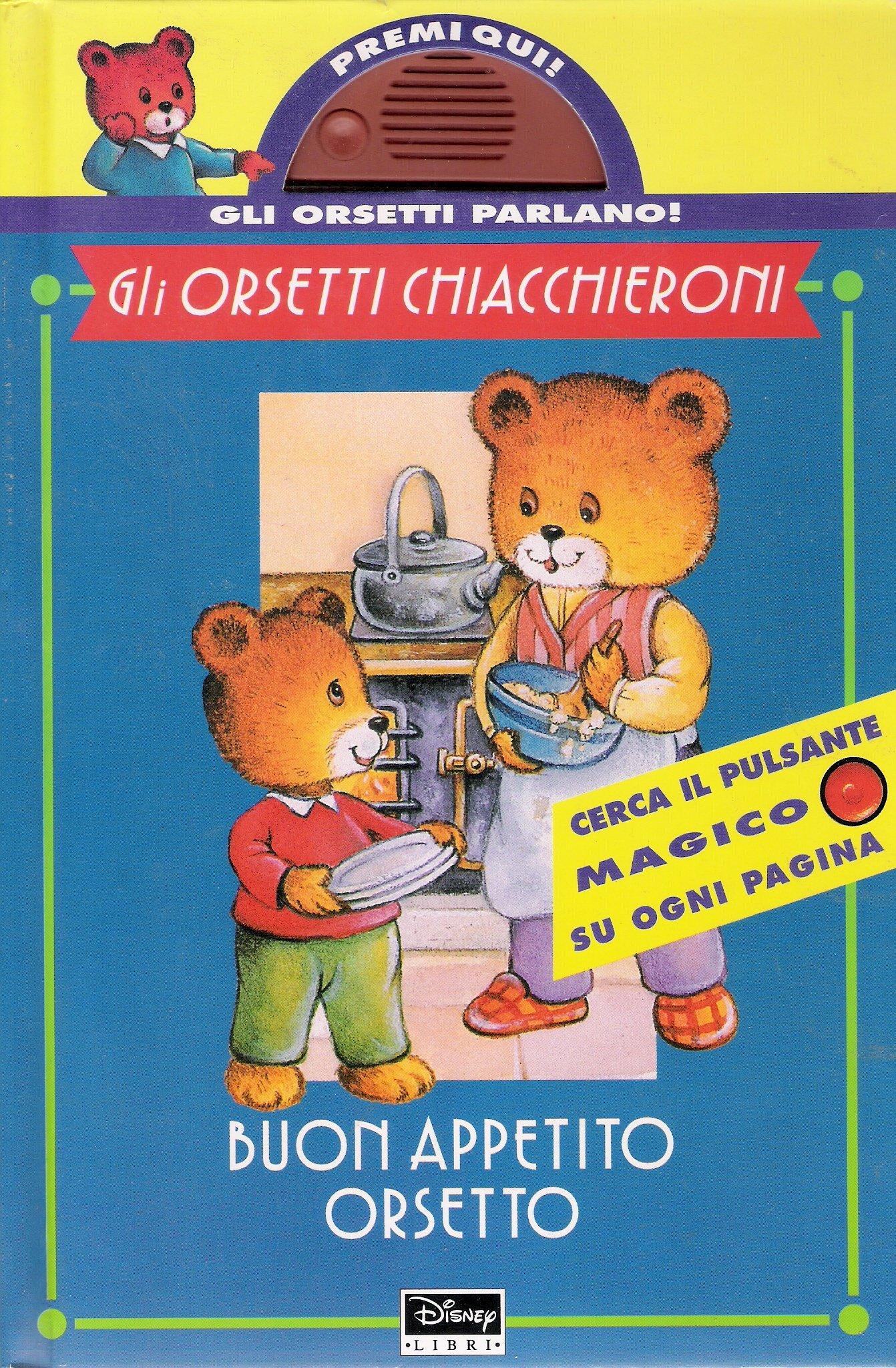 Buon appetito Orsetto