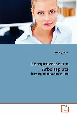 Lernprozesse am Arbeitsplatz