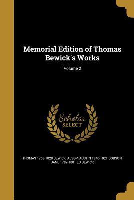 MEMORIAL /E OF THOMAS BEWICKS
