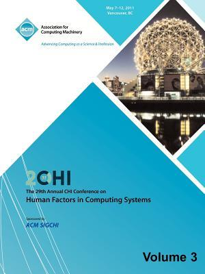 SIGCHI 2011  The 29th Annual CHI Conference on Human Factors in Computing Systems Vol 3