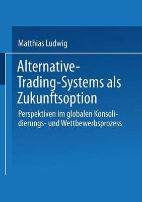 Alternative-Trading-Systems als Zukunftsoption