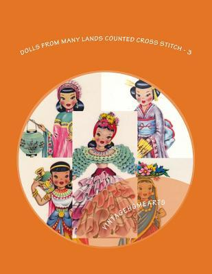 Dolls from Many Lands Counted Cross Stitch