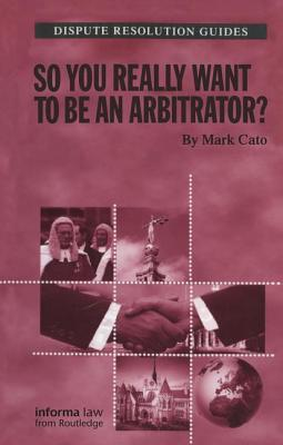 So you really want to be an Arbitrator?