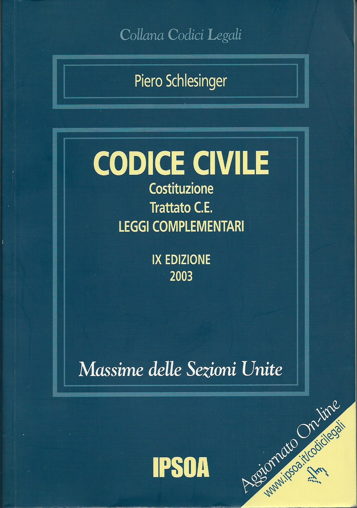 Codice civile, costituzione, trattato C.E., leggi complementari