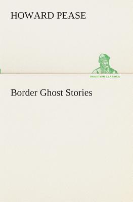 Border Ghost Stories