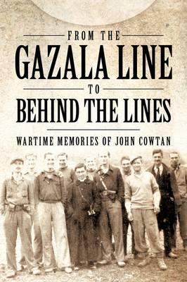 From the Gazala Line to Behind the Lines
