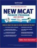 Kaplan New MCAT Premier Program, 2007 Edition